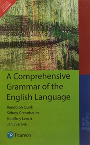 A Comprehensive Grammar of the English Language: Geoffrey Leech,Jan Svartvik,Randolph Quirk,Sidney ...
