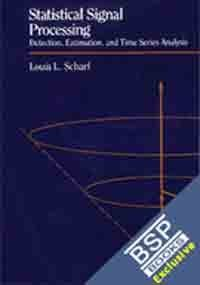 Statistical Signal Processing: Louis Scharf