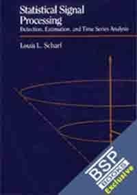 Statistical Signal Processing: Louis Scharf