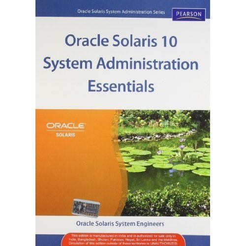 9788131733639: Oracle Solaris 10 System Administration Essentials