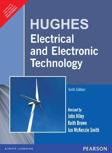 Hughes Electrical and Electronic Technology, 10e: Hughes, John Hiley,