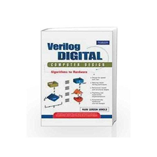 9788131733714: VERILOG DIGITAL COMPUTER DESIGN ALGORITHMS TO HARD