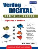 Verilog Digital Computer Design: Mark Gordon Arnold