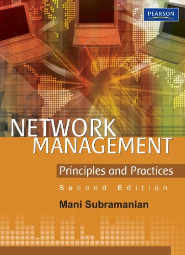 Network Management: Principles and Practices (2nd Edition): Subramanian, Mani