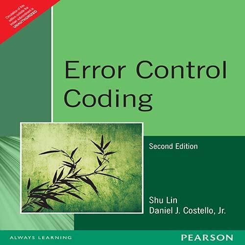 9788131734407: Error Control Coding (2nd Edition)