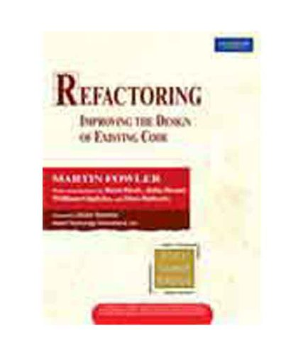 9788131734667: Refactoring: Improving the Design of Exi