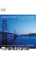 Enterprise Web 2.0 Fundamentals: Krishna Sankar,Susan A. Bouchard
