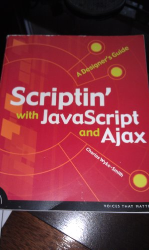 9788131734919: Scriptin' with JavaScript and Ajax A Designer's Guide