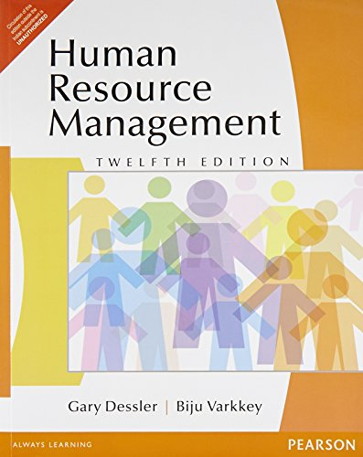 Human Resource Management (Twelfth Edition): Biju Varkkey,Gary Dessler