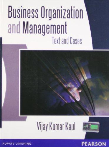 Business Organization and Management: Text and Cases: Vijay Kumar Kaul