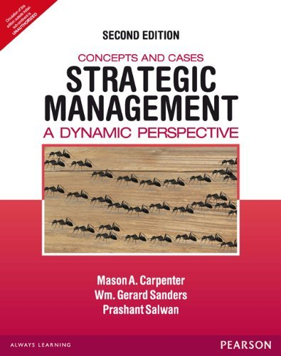 Strategic Management: Concepts and Cases (Second Edition): Mason A. Carpenter,Prashant Salwan,Wm. ...