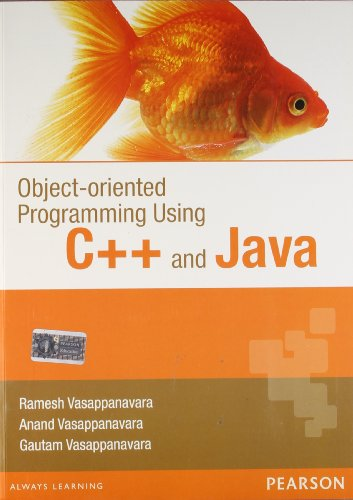 Object Oriented Programming Using C++ and Java: Anand Vasappanavara,Gautam Vasappanavara,Ramesh ...