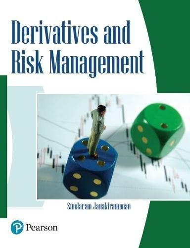 Derivatives And Risk Management: Sundaram Janakiramanan