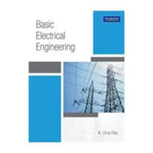 Basic Electrical Engineering: Dr K. Uma Rao