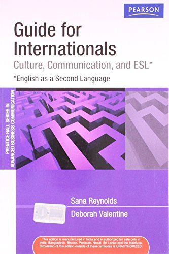 Guide for Internationals: Culture, Communication, and English as a Second Language: Deborah ...