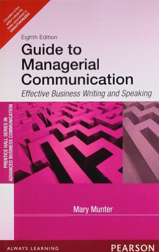 Guide to Managerial Communication (Eighth Edition): Mary Munter