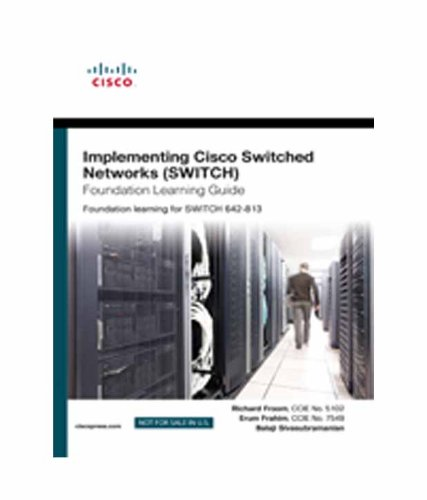 9788131756324: Implementing Cisco IP Switched Networks (SWITCH) Foundation Learning Guide