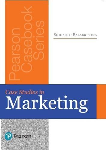Case Studies in Marketing: Sidharth Balakrishna