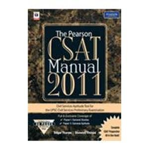 The Pearson CSAT Manual 2011: Edgar Thorpe,Showick Thorpe