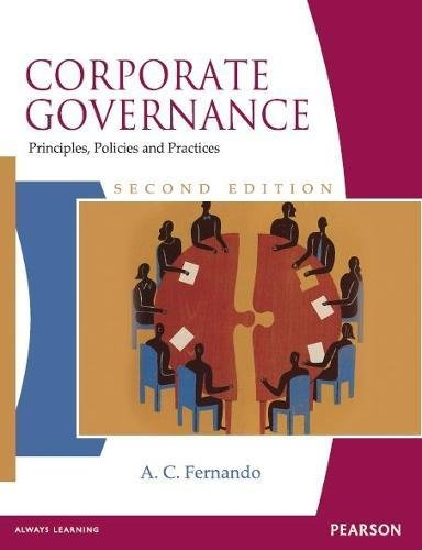 Corporate Governance: Principles, Polices And Practices 2Nd: Fernando,Ac