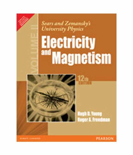 Sears and Zemansky?s University Physics ? Volume: Hugh D. Young,Roger