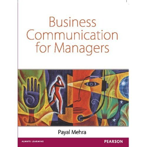 Business Communication for Managers: Payal Mehra