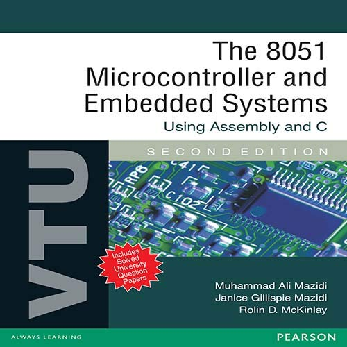 9788131758991: 8051 Microcontroller And Embedded Systems : Using Assembly And C (VTU), 2/e PB