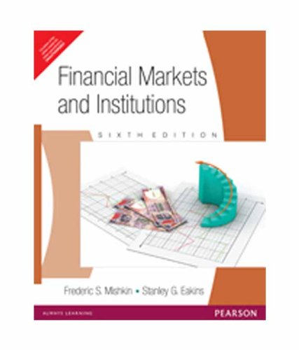 9788131759356: Financial Markets and Institutions (6th Edition)