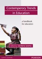 Contemporary Trends in Education: A Handbook for: Vandana Saxena (Ed.)