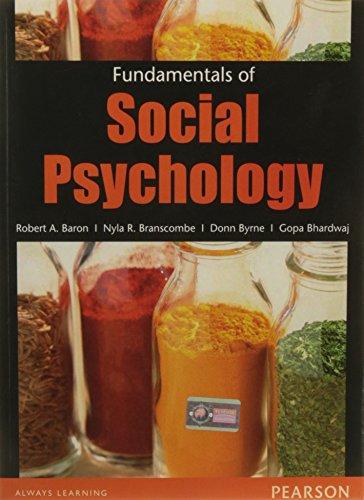 Fundamentals Of Social Psychology: Baron
