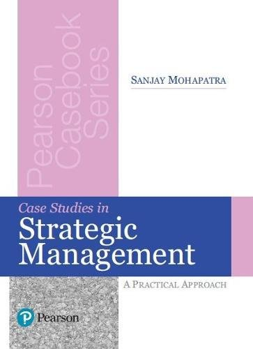 case studies in strategic management a practical approach Human resource management a case study approach michael müller-camen, richard croucher, susan rosemary leigh from £ 3999 contextualise the theory and practice of human resource management with this practical guide structured around case studies.