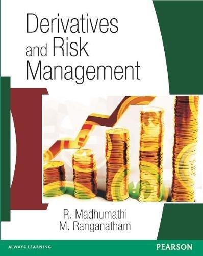 Derivatives and Risk Management: M. Ranganatham,R. Madhumathi