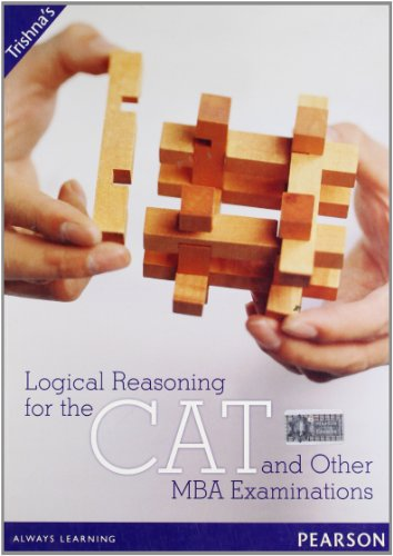 Logical Reasoning for the CAT and Other: Trishna Knowledge Systems