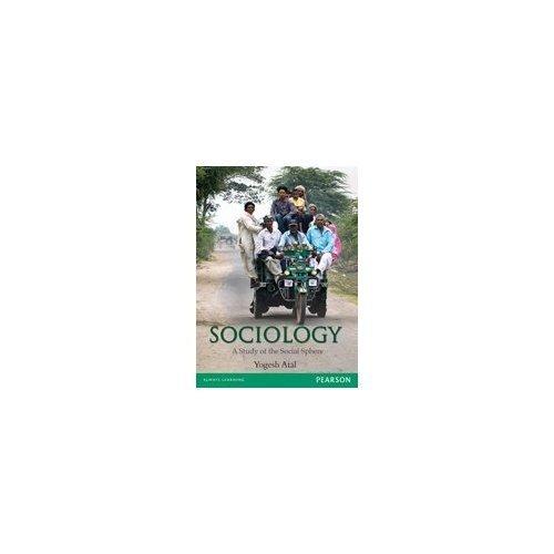 Sociology: A Study of the Social Sphere: Yogesh Atal