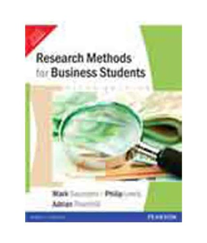 Research Methods for Business Students (Fifth Edition): Adrian Thornhill,Mark Saunders,Philip Lewis