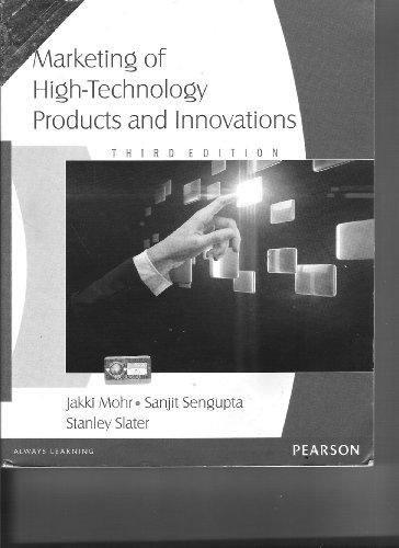 Marketing of High-Technology Products and Innovations (Third Edition): Jakki Mohr,Sanjit Sengupta,...