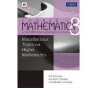 Miscellaneous Topic for Higher Mathematics: Course in: Chandrakant Choubey,K.R. Choubey,Ravikant