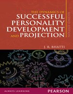 The Dynamics of Successful Personality Development and Projection: J.R. Bhatti