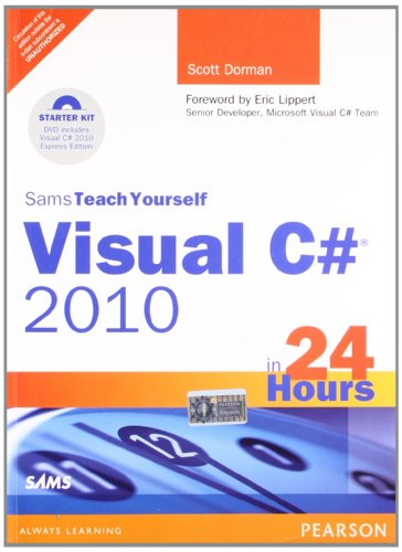 9788131762028: Visual C# 2010 In 24 Hours Sams Teach Yourself Complete Starter Kit