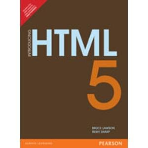 Introducing HTML5: Bruce Lawson,Remy Sharp
