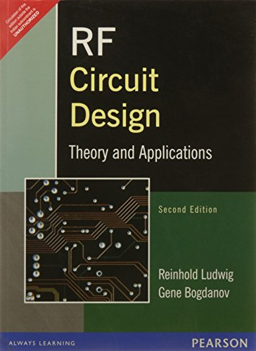 Rf Circuit Design: Theory And Application, 2nd: Reinhold Ludwig &