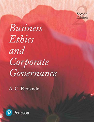 Business Ethics and Corporate Governance (Second Edition): A.C. Fernando