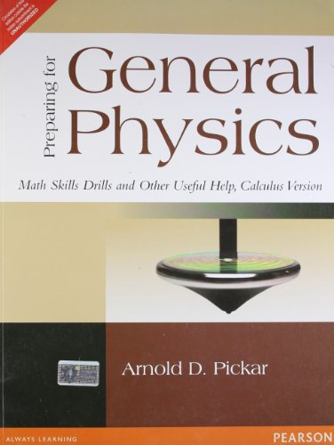 9788131763278: Preparing For General Physics : Math Skills Drills And Other Useful Help, Calculus Version