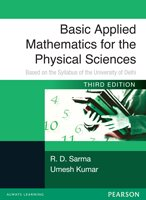 9788131763957: Basic Applied Mathematics For The Physical Sciences : Based On The Syllabus Of The University Of Delhi University