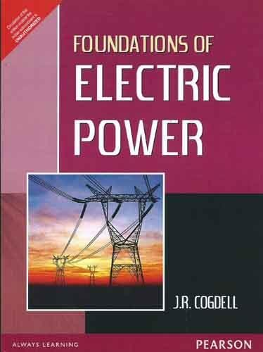 9788131764039: Foundations Of Electric Power