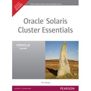 9788131764145: Oracle Solaris Cluster Essentials (Paperback)