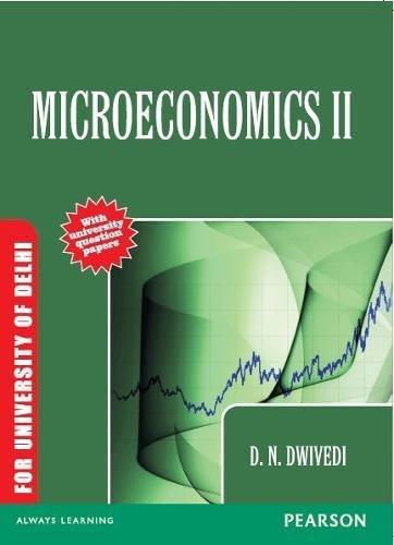 9788131764497: Microeconomics: Volume II: For University of Delhi