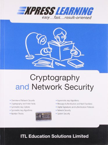 Express Learning: Cryptography and Network Security: ITL Education Solutions Limited