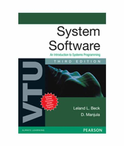 9788131764602: System Software : An Intro to S/M Progra: An Introduction to Systems Programming for VTU An Introduction to Systems Programming for VTU