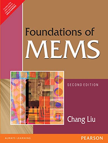 9788131764756: Foundations of MEMS 2nd By Chang Liu (International Economy Edition)